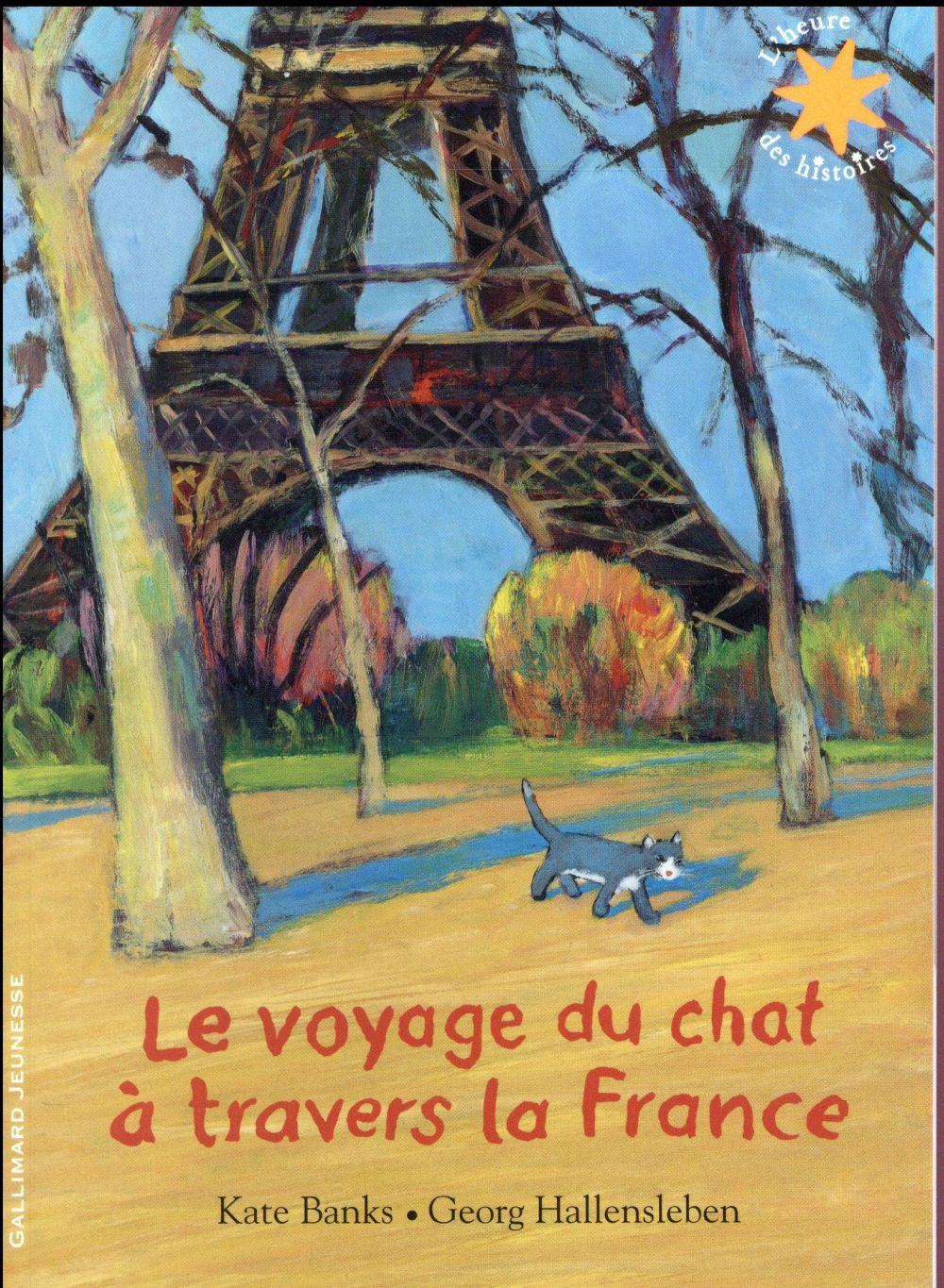 LE VOYAGE DU CHAT A TRAVERS LA FRANCE Hallensleben Georg Gallimard-Jeunesse